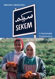 Ibrahim Abouleish - Book Sekem Sustainable Community in the Desert
